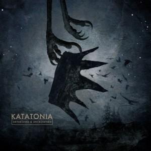 Katatonia – Dethroned & Uncrowned