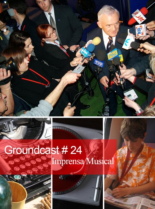 Groundcast-24---Imprensa-Musical