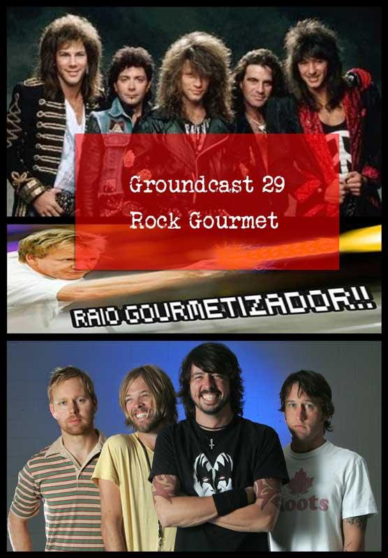 Groundcast-29---Rock-Gourmet