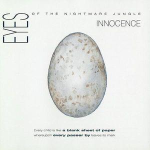 Eyes Of The Nightmare Jungle – Innocence